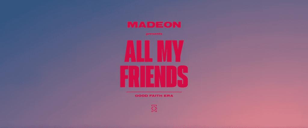 Clip de Madeon - All My Friends